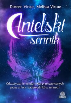 Anielski sennik - Doreen Virtue, Melissa Virtue