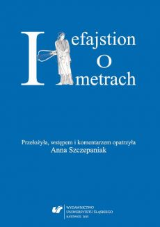 "Hefajstion: ""O metrach"""