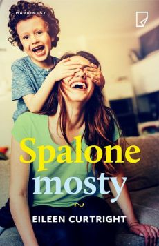 Spalone mosty - Eileen Curtright