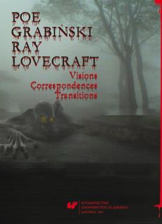 Poe, Grabiński, Ray, Lovecraft. Visions, Correspondences, Transitions - 07 The Concept of Equivalent Effectin Translation of Howard Phillips Lovecraft's Works