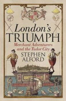 London's Triumph - Stephen Alford