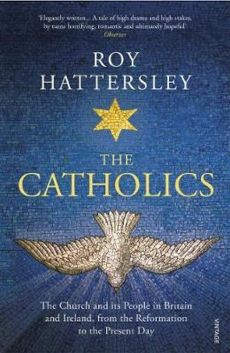The Catholics - Roy Hattersley