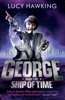 George and the Ship of Time - Lucy Hawking