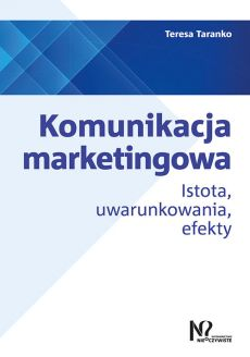 Komunikacja marketingowa - Teresa Taranko