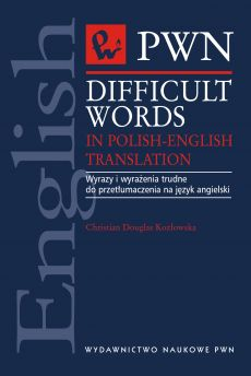 Difficult words in Polish-english translation - Kozłowska Douglas Christian