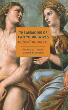 The Memoirs Of Two Young Wives - De Balzac Honore