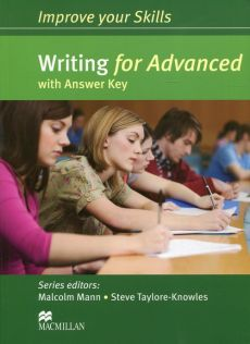 Improve your Skills Writing for Advanced with Answer Key - Malcolm Mann, Steve Taylore-Knowless