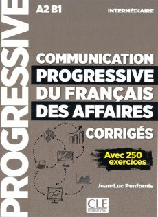 Communication progressive du francais des affaires nieveau intermediaire A2-B1 klucz - Jean-Luc Penfornis
