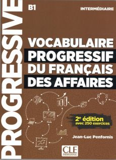 Vocabulaire progressif des affaires intermediaire B1 książka + CD audio - Jean-Luc Penfornis