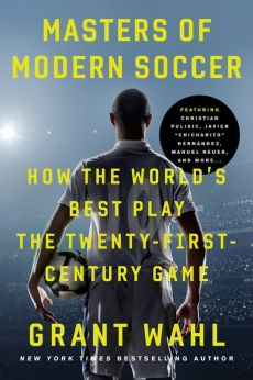 Masters Of Modern Soccer - Grant Wahl