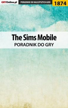 The Sims Mobile - poradnik do gry - Natalia Fras