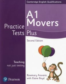 A1 Movers Practice Tests Plus - Rosemary Aravanis, Elaine Boyd