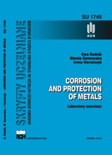 Corrosion and protection of metals. Laboratory exercises. - Ewa Rudnik, Irena Harańczyk, Wanda Gumowska