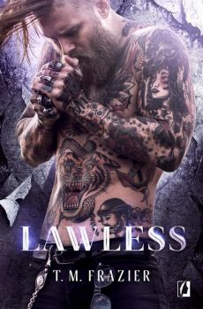 King Tom 3 Lawless - T. M. Frazier