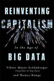 Reinventing Capitalism in the Age of Big Data - Thomas Ramge