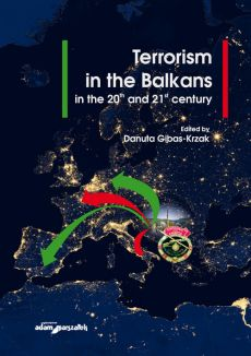 Terrorism in the Balkans in the 20th and 21st century