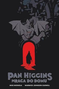 Pan Higgins wraca do domu - Mike Mignola