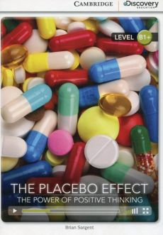 The Placebo Effect: The Power of Positive Thinking - Brian Sargent