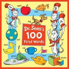 Dr Seuss's 100 First Words - Seuss Dr
