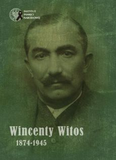 Wincenty Witos 1874-1945