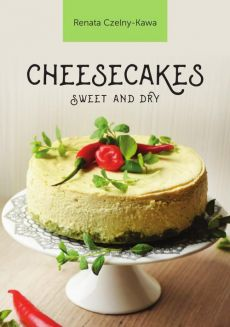 Cheesecakes sweet and dry - Renata Czelny-Kawa