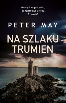 Na szlaku trumien - Peter May