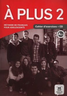 A Plus 2 Cahier d'exercices + CD - Sandra Lo-Re