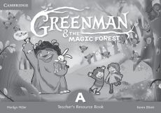 Greenman and the Magic Forest A Teacher's Resource Book - Karen Elliott, Marilyn Miller