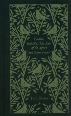 Lamia, Isabella, The Eve of St Agnes and Other Poems - John Keats