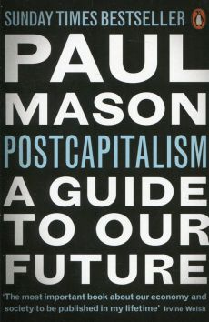 PostCapitalism - Paul Mason