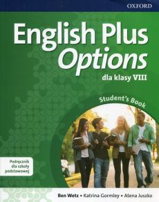 English Plus Options 8 Podręcznik z płytą CD - Katrina Gormley, Atena Juszko, Ben Wetz