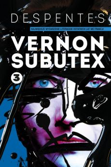 Vernon Subutex Tom 3 - Outlet - Virginie Despentes