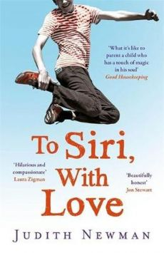 To Siri With Love - Judith Newman