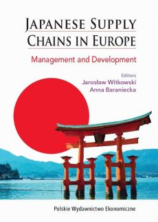 Japanese Supply Chains in Europe. Management and Development