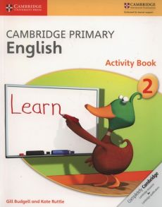 Cambridge Primary English Activity Book 2 - Gill Budgell, Kate Ruttle