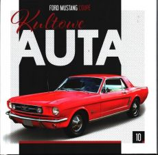 Kultowe Auta 10 Ford Mustang Coupe
