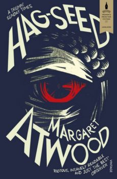 Hag Seed - Margaret Atwood