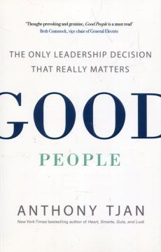 Good People - Anthony Tjan