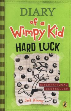 Diary of a Wimpy Kid Hard Luck - Jeff Kinney