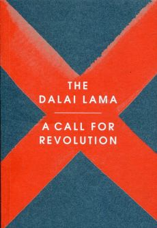A call for revolution - Dalai Lama, Sofia Stril-Rever