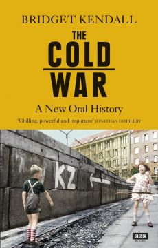 The Cold War - Bridget Kendall