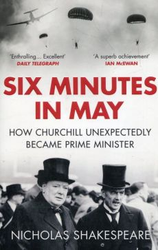 Six minutes in may - Nicholas Shakespeare