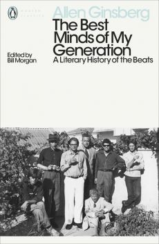 The Best Minds of My Generation - Allen Ginsberg