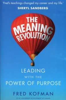 The meaning revolution - Fred Kofman