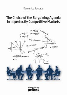The Choice of the Bargaining Agenda in Imperfectly Competitive Markets - Domenico Buccella