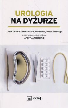 Urologia na dyżurze - David Thurtle, James Armitage, Michał Sut, Suzanne Biers