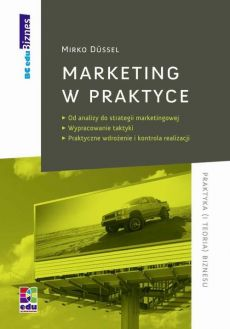 Marketing w praktyce - Mirko Dussel
