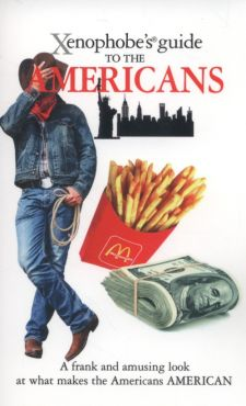 Xenophobe's Guide to the Americans - Stephanie Faul