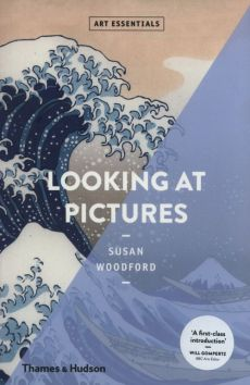 Looking at Pictures - Susan Woodford