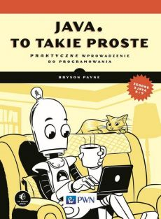 Java, to takie proste - Bryson Payne